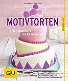 Motivtorten: Torten dekorieren leicht gemacht