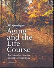 Aging and the Life Course [with Making the Grade CD-ROM and Powerweb]