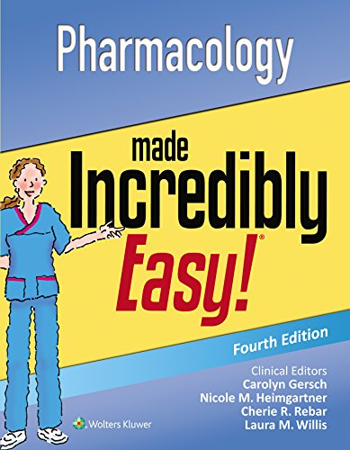 Compare Textbook Prices for Pharmacology Made Incredibly Easy 4 Edition ISBN 9781496326324 by Lippincott  Williams & Wilkins