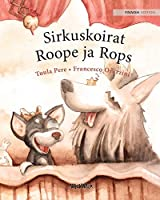 Sirkuskoirat Roope ja Rops: Finnish Edition of Circus Dogs Roscoe and Rolly