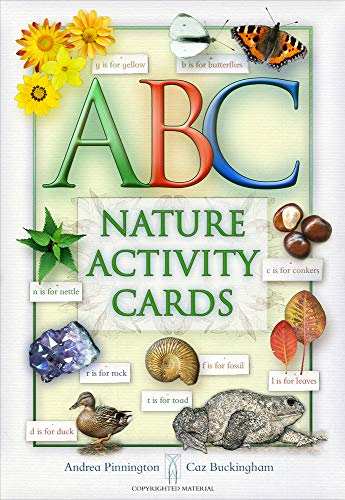 ABC of Nature: A Celebration of Nature Through the Alphabet (Nature Activity Cards)