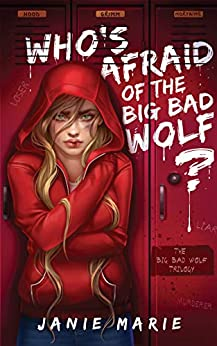 Who's Afraid of the Big Bad Wolf? (The Big Bad Wolf Trilogy Book 1) by [Janie Marie, Thander Lin, Emily  Vaughan]