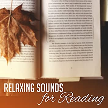 Relaxing Sounds for Reading – Time to Calm Down, Mind Control, Easy Listening, Background Melodies