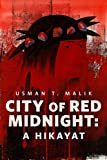 City of Red Midnight: A Hikayat: A Tor.com Original (English Edition)