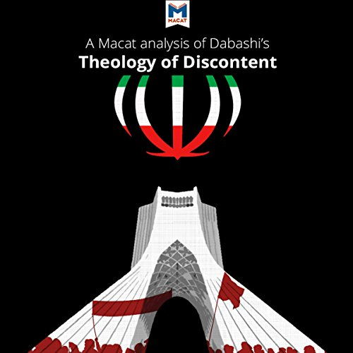 A Macat Analysis of Hamid Dabashi's Theology of Discontent cover art