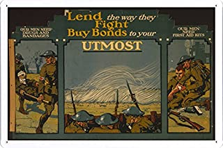 World War I One Tin Sign Metal Poster (reproduction) of Lend the way they fight--Buy bonds to your utmost Our men need drugs and bandages--Our men need first aid kits /