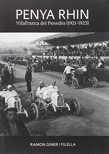 Penya Rhin: Vilafranca del Penedès (1921-1923)
