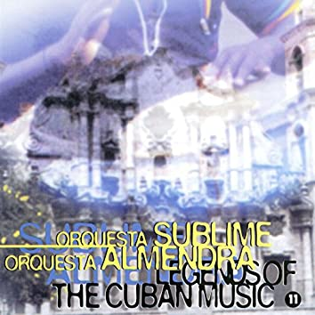 Legends of the Cuban Music, Vol. 11