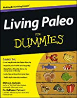 Living Paleo For Dummies (For Dummies Series)