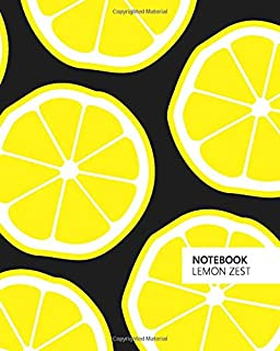 Notebook Lemon Zest: (Black Edition) Fun notebook 192 ruled/lined pages (8x10 inches / 20.3x25.4 cm / Large Jotter)