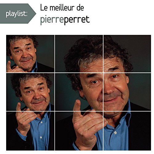 Playlist: Le Meilleur de Pierre Perret