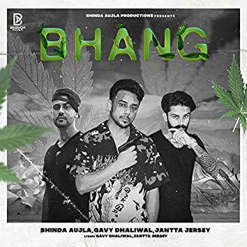 Bhang (feat. Gavy Dhaliwal, Jantta Jersy)