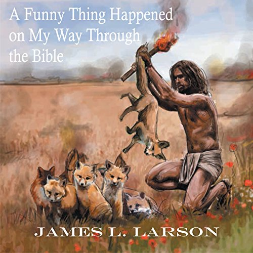 A Funny Thing Happened on My Way Through the Bible audiobook cover art