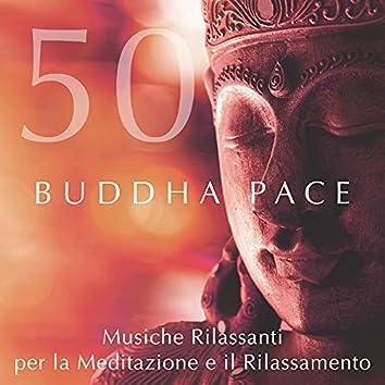 Buddha Pace 50 - Musica di Meditazione Rilassante contro Stress e Ansia con Pianoforte e Suoni della Natura