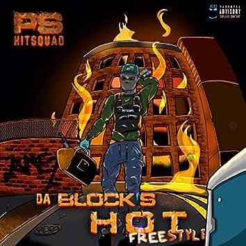 Da Block's Hot Freestyle