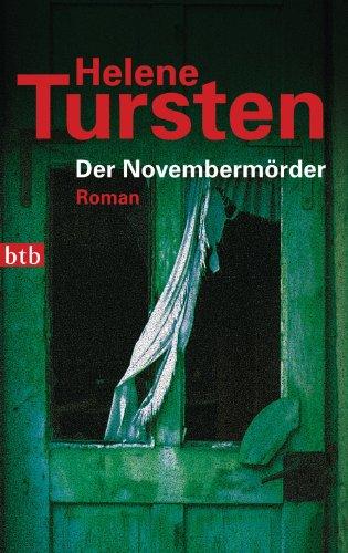 Buchseite und Rezensionen zu 'Der Novembermörder: Roman (Die Irene-Huss-Krimis 1)' von Helene Tursten