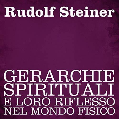 Gerarchie spirituali e loro riflesso nel mondo fisico audiobook cover art