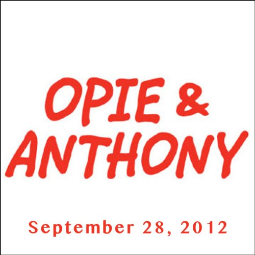 Opie & Anthony, Frank Oz, Anthony Bourdain, Bob Kelly, and Frank Caliendo, September 28, 2012 audiobook cover art
