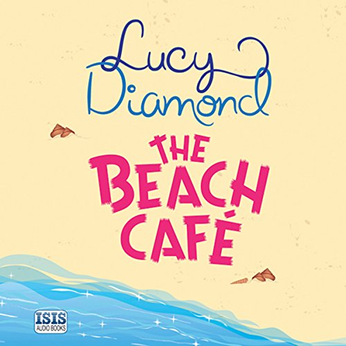 The Beach Café audiobook cover art