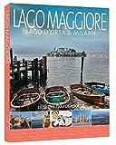 Lago Maggiore: Lago d'Orta & Milaan