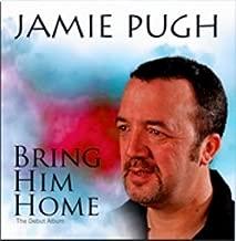 jamie pugh bring him home