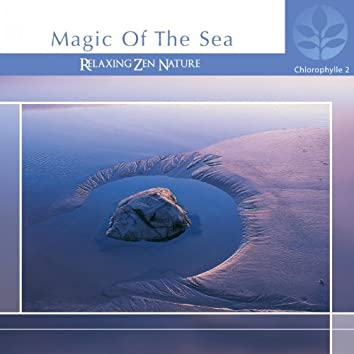Chlorophylle II Magic of the Sea