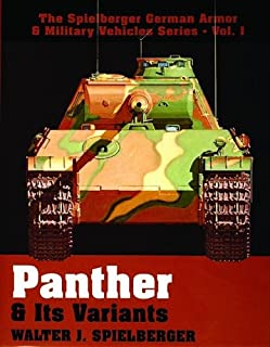 Panther & Its Variants (The Spielberger German Armor & Military Vehicles)