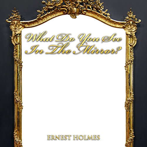 What Do You See in the Mirror? audiobook cover art