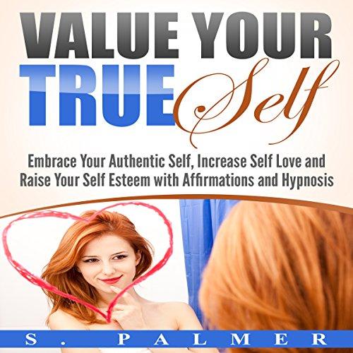 Value Your True Self audiobook cover art