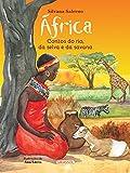 África - contos do rio, da selva e da savana