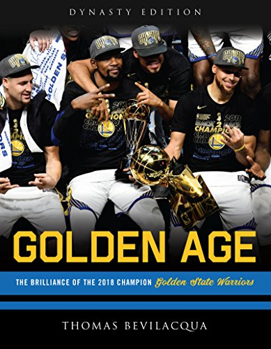 Golden Age: The Brilliance of the 2018 Champion Golden State Warriors (English Edition)