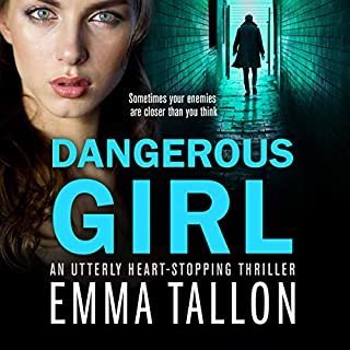 Dangerous Girl: An utterly heart-stopping thriller cover art