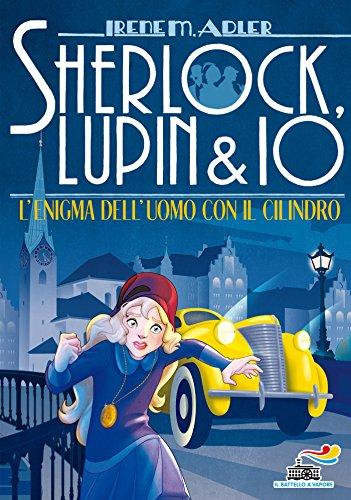 Sherlock, Lupin & Io - 15. L'enigma dell'uomo con il cilindro