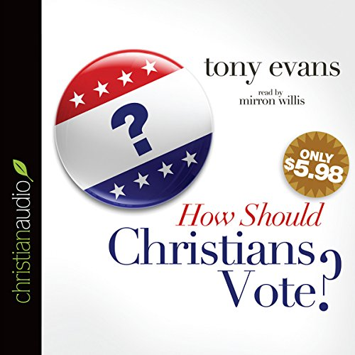 How Should Christians Vote? audiobook cover art