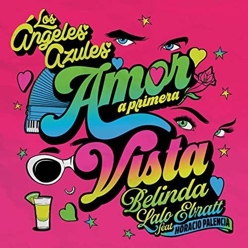 Los Ángeles Azules, Belinda & Lalo Ebratt feat. Horacio Palencia