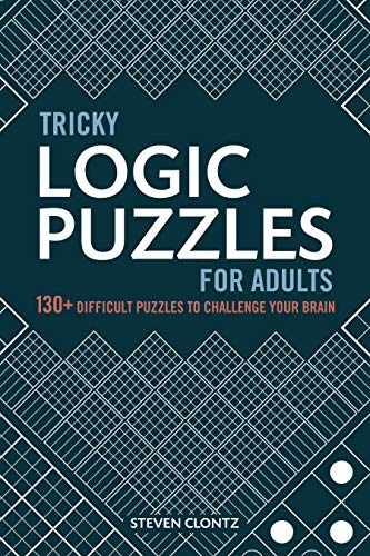 Compare Textbook Prices for Tricky Logic Puzzles for Adults: 130+ Difficult Puzzles to Challenge Your Brain  ISBN 9781646111459 by Clontz, Steven