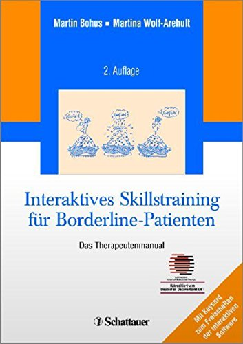 Interaktives Skillstraining für Borderline-Patienten: Das Therapeutenmanual - Inklusive Keycard zur Programmfreischaltung - Akkreditiert vom Deutschen Dachverband DBT