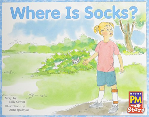 Rigby PM Stars: Individual Student Edition Red (Levels 3-5) Where Is Socks? (Rigby PM Starts, Level 5)