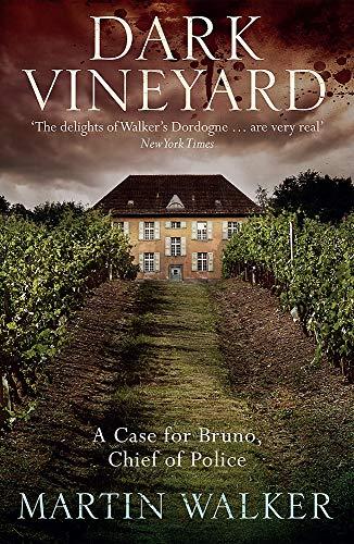 Dark Vineyard: The Dordogne Mysteries 2: A Bruno Courreges Investigation