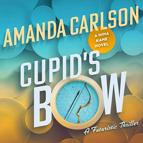 Cupid's Bow Audiobook By Amanda Carlson cover art