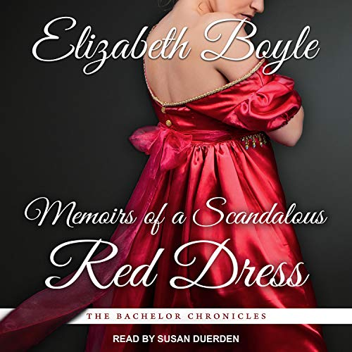 Memoirs of a Scandalous Red Dress Audiobook By Elizabeth Boyle cover art