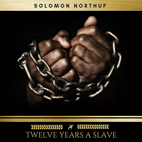 Twelve Years A Slave Audio Download Amazon In Solomon Northup Richard Allen Oregan Publishing