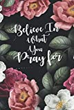 Believe In What You Pray for: Mastering Self Happiness and Success Planner
