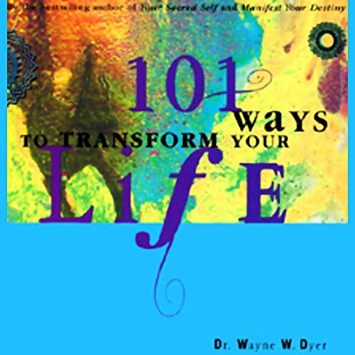 Couverture de 101 Ways to Transform Your Life