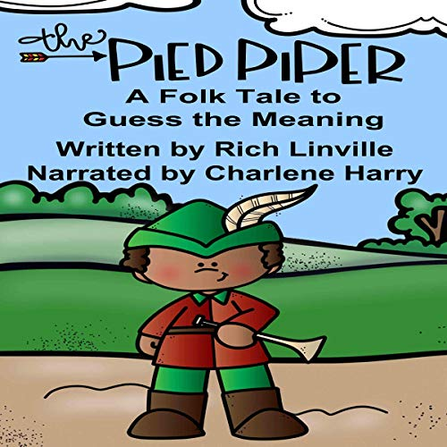 The Pied Piper a Folk Tale to Guess the Meaning cover art