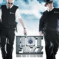 Hot Fuzz - Music From The Motion Picture