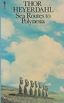 Sea Routes to Polynesia 0860070131 Book Cover