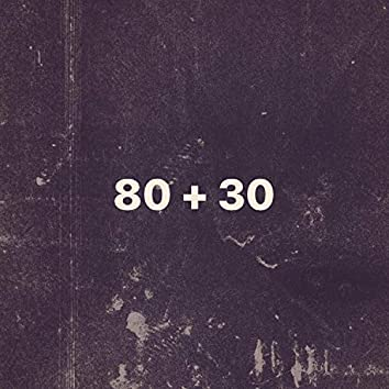 80+30 (feat. Downtown, PedroMay & CamBro)