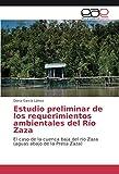 Estudio preliminar de los requerimientos ambientales del Río Zaza: El caso de la cuenca baja del río Zaza (aguas abajo de la Presa Zaza)