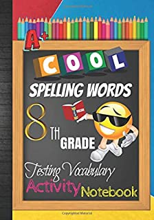 Cool Spelling Words 8th Grade Testing Vocabulary Activity Notebook: Emoji Eighth Grade Homeschool Curriculum: Blank Spelling Worksheets, Creative ... Words Activity Pages, Grades Tracker Workbook